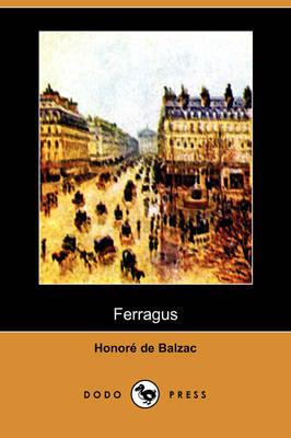 Ferragus (Dodo Press) (Paperback)