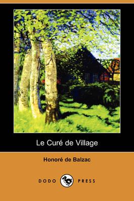 Le Cur de Village (Dodo Press) (Paperback)