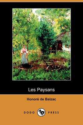 Les Paysans (Dodo Press) (Paperback)