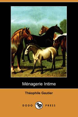 Mnagerie Intime (Dodo Press) (Paperback)