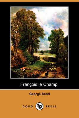 Franois Le Champi (Dodo Press) (Paperback)