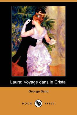 Laura: Voyage Dans Le Cristal (Dodo Press) (Paperback)
