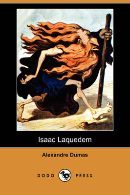 Isaac Laquedem (Dodo Press) (Paperback)