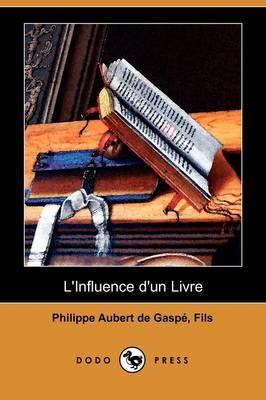 L'Influence D'Un Livre (Dodo Press) (Paperback)