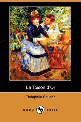 La Toison D'Or (Dodo Press) (Paperback)