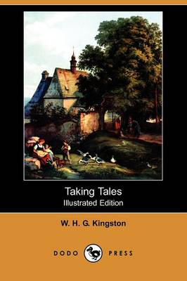 Taking Tales (Illustrated Edition) (Dodo Press) (Paperback)