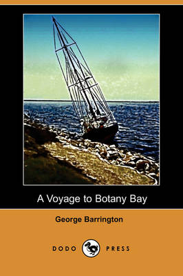 A Voyage to Botany Bay (Dodo Press) (Paperback)