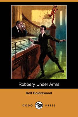 Robbery Under Arms (Dodo Press) (Paperback)