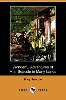 Wonderful Adventures of Mrs. Seacole in Many Lands (Dodo Press) (Paperback)