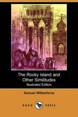 The Rocky Island and Other Similitudes (Illustrated Edition) (Dodo Press) (Paperback)
