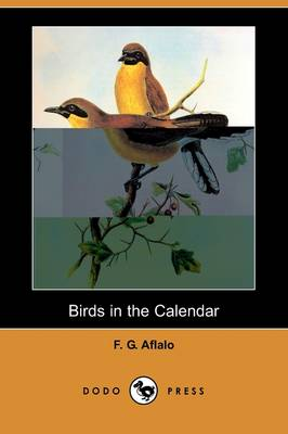 Birds in the Calendar (Dodo Press) (Paperback)