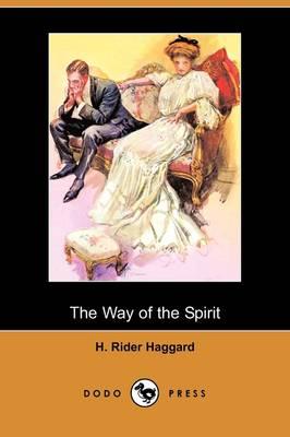 The Way of the Spirit (Dodo Press) (Paperback)