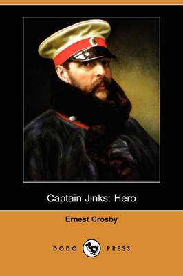 Captain Jinks: Hero (Dodo Press) (Paperback)