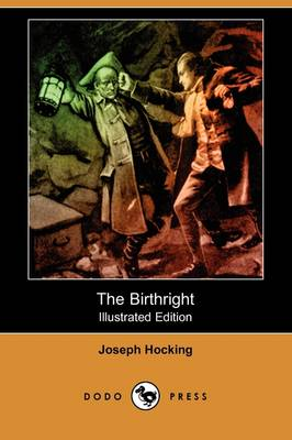 The Birthright (Illustrated Edition) (Dodo Press) (Paperback)