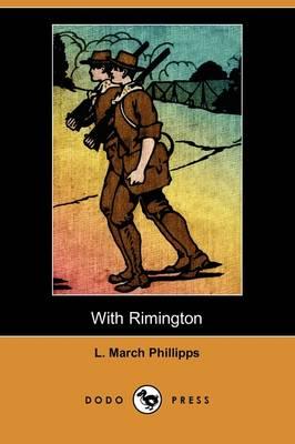 With Rimington (Dodo Press) (Paperback)
