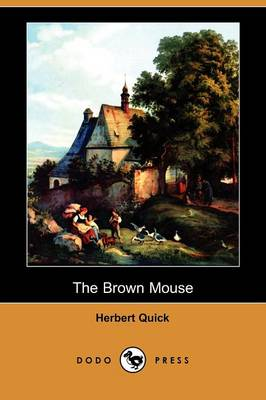 The Brown Mouse (Dodo Press) (Paperback)