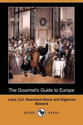 The Gourmet's Guide to Europe (Dodo Press) (Paperback)