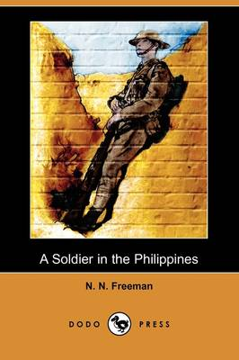 A Soldier in the Philippines (Dodo Press) (Paperback)