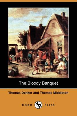 The Bloody Banquet (Dodo Press) (Paperback)