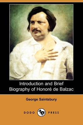 Introduction and Brief Biography of Honore de Balzac (Dodo Press) (Paperback)