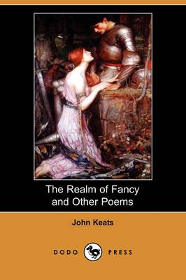 The Realm of Fancy and Other Poems (Dodo Press) (Paperback)