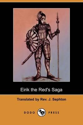 Eirik the Red's Saga (Dodo Press) (Paperback)