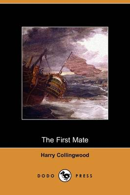 The First Mate (Dodo Press) (Paperback)