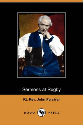 Sermons at Rugby (Dodo Press) (Paperback)