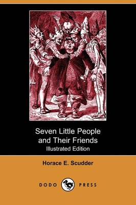 Seven Little People and Their Friends (Illustrated Edition) (Dodo Press) (Paperback)