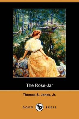 The Rose-Jar (Dodo Press) (Paperback)