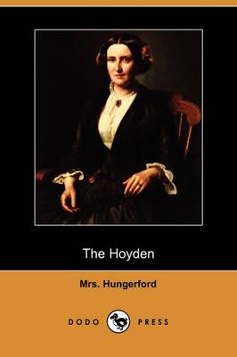 The Hoyden (Dodo Press) (Paperback)