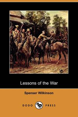Lessons of the War (Dodo Press) (Paperback)
