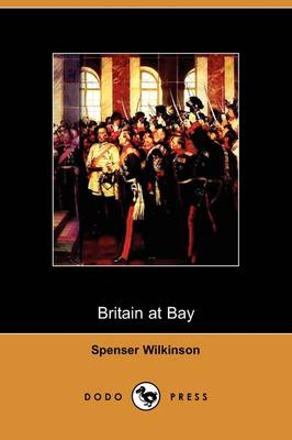 Britain at Bay (Dodo Press) (Paperback)