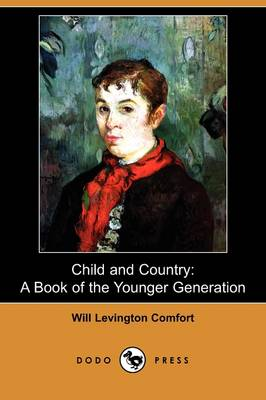 Child and Country: A Book of the Younger Generation (Dodo Press) (Paperback)