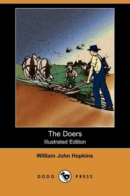 The Doers (Illustrated Edition) (Dodo Press) (Paperback)