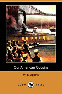 Our American Cousins (Dodo Press) (Paperback)