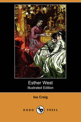 Esther West (Illustrated Edition) (Dodo Press) (Paperback)