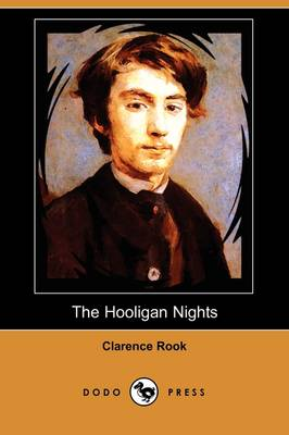 The Hooligan Nights (Dodo Press) (Paperback)