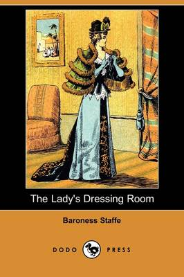 The Lady's Dressing Room (Dodo Press) (Paperback)