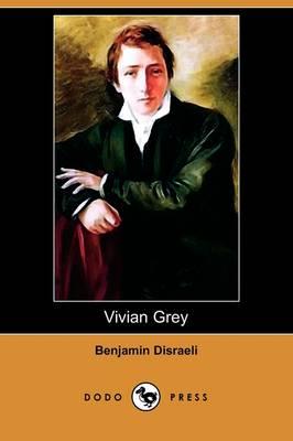 Vivian Grey (Dodo Press) (Paperback)