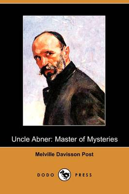 Uncle Abner: Master of Mysteries (Dodo Press) (Paperback)