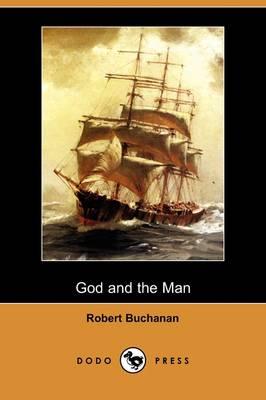 God and the Man (Dodo Press) (Paperback)
