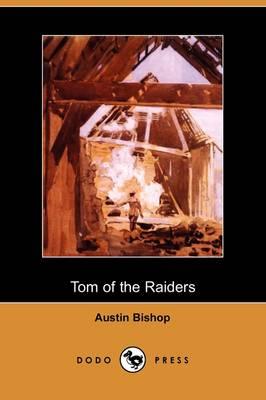 Tom of the Raiders (Dodo Press) (Paperback)