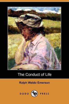 The Conduct of Life (Dodo Press) (Paperback)