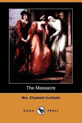 The Massacre (Dodo Press) (Paperback)