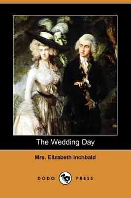 The Wedding Day (Dodo Press) (Paperback)