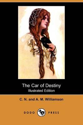 The Car of Destiny (Illustrated Edition) (Dodo Press) (Paperback)
