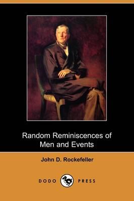 Random Reminiscences of Men and Events (Dodo Press) (Paperback)