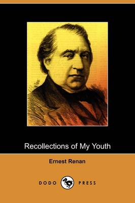 Recollections of My Youth (Dodo Press) (Paperback)