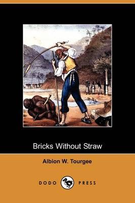 Bricks Without Straw (Dodo Press) (Paperback)